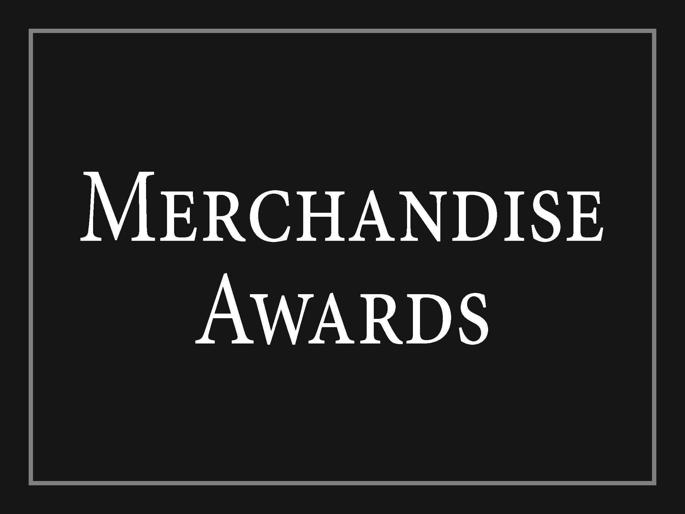 Merchandise Awards